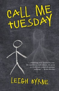 Call Me Tuesday - Leigh Byrne