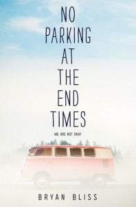 No Parking at the End Times - Bryan Bliss