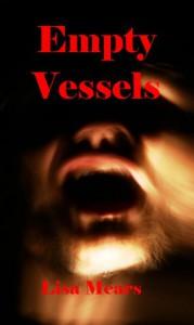 Empty Vessels - Lisa Mears