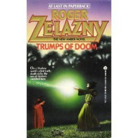 Trumps of Doom (Amber Chronicles, #6) - Roger Zelazny, Tim White