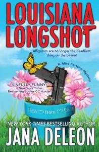 Louisiana Longshot (Miss Fortune Mystery #1) - Jana Deleon