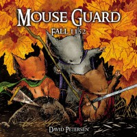 Mouse Guard: Fall 1152 - David Petersen