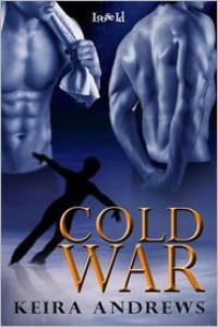 Cold War - Keira Andrews