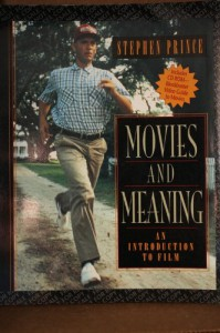 Movies and Meaning: An Introduction to Film - Stephen R. Prince