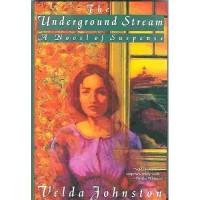 The Underground Stream - Velda Johnston