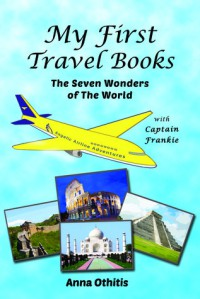 Seven Wonders Of The World - Anna Othitis