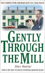 Gently Through the Mill - Alan Hunter