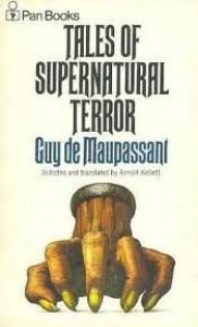 Tales Of Supernatural Terror - Guy de Maupassant