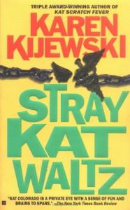 Stray Kat Waltz (Kat Colorado Mysteries) - Karen Kijewski