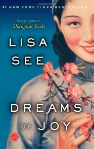 Dreams of Joy - Lisa See
