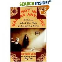 Not In Kansas Anymore - Christine Wicker