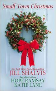 Small Town Christmas - Jill Shalvis, Hope Ramsay, Katie Lane