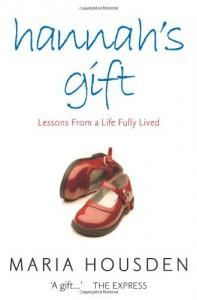 Hannah's Gift - Maria Housden