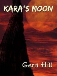 Kara's Moon - Gerri Hill