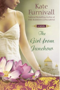 The Girl from Junchow - Kate Furnivall