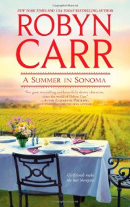A Summer in Sonoma - Robyn Carr