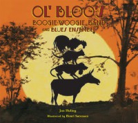 Ol Bloo's Boogie Woogie Band and Blues Ensemble - Jan Huling