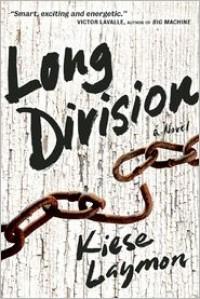 Long Division - Kiese Laymon