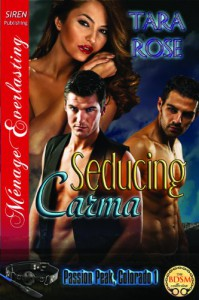 Seducing Carma - Tara  Rose