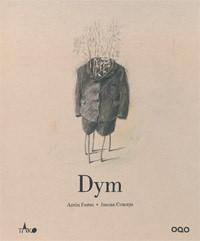 Dym - Antón Fortes, Joanna Concejo