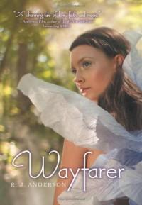 Wayfarer (Faery Rebels) - R. J. Anderson