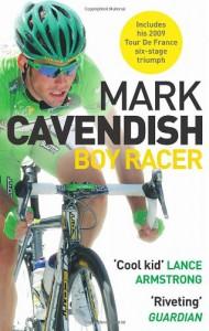 Boy Racer: My Journey to Tour de France Record-Breaker - Mark Cavendish