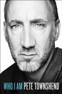 Who I Am: A Memoir - Pete Townshend