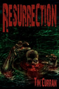 Resurrection: Zombie Epic - Tim Curran