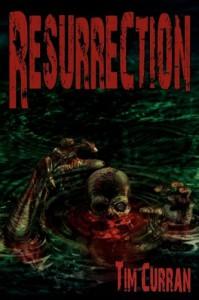 Resurrection: Zombie Epic - Tim Curran