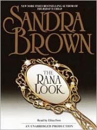 The Rana Look (Audio) - Sandra Brown, Eliza Foss