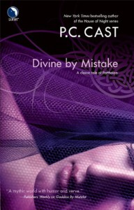 Divine by Mistake  - P.C. Cast