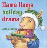Llama Llama Holiday Drama - Anna Dewdney