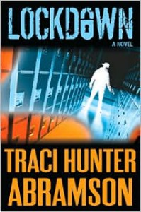 Lockdown - Traci Hunter Abramson