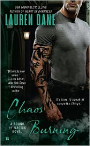 Chaos Burning (Bound By Magick, #2) - Lauren Dane