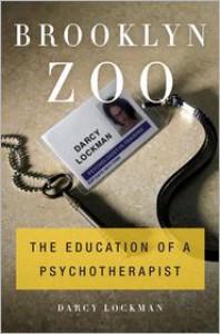 Brooklyn Zoo: The Education of a Psychotherapist - Darcy Lockman