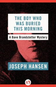 The Boy Who Was Buried This Morning - Joseph Hansen