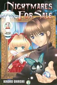 Nightmares For Sale, Volume 1 - Kaoru Ohashi