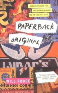 Paperback Original - Will Rhode