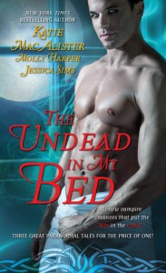 The Undead In My Bed (Includes: Midnight Liaisons #1.5, Dark Ones #10.5, Half Moon Hollow #2.5) - Molly Harper, Jessica Sims, Katie MacAlister