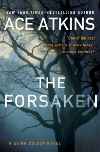 The Forsaken (A Quinn Colson Novel) - Ace Atkins