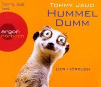 Hummeldumm (Hörbestseller): Der Hörbuch - Tommy Jaud