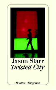 Twisted City - Jason Starr, Bernhard Robben