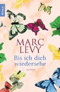 Bis ich dich wiedersehe - Marc Levy, Bettina Runge, Eliane Hagedorn