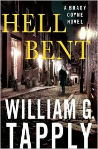 Hell Bent - William G. Tapply