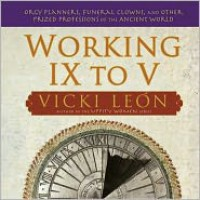 Working IX to V - Vicki León, Vicki Le N.