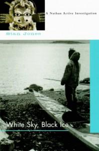 White Sky, Black Ice - Stan Jones