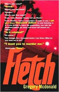 Fletch (Fletch Series #1) - Gregory Mcdonald