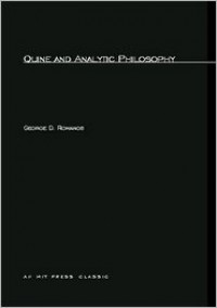 Quine and Analytic Philosophy - George D. Romanos