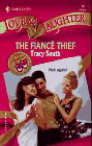 The Fiance Thief (Contest Winner Flash) (Love & Laughter) - Tracy South