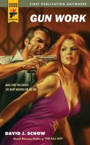 Gun Work (Hard Case Crime #49) - David J. Schow